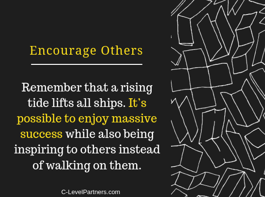 Another quality of successful salespeople is to be an encourager - C-LevelPartners