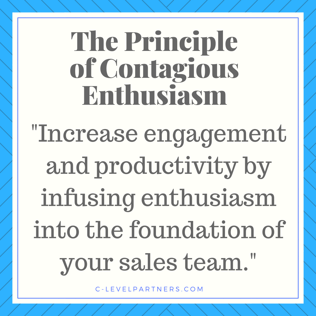 Avoid this lack of engagement and productivity by infusing enthusiasm into the foundation of your sales team.